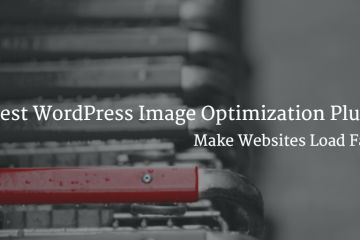 WordPress Image Optimization Plugins
