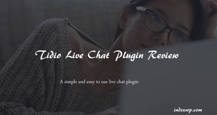 Tidio Live Chat Plugin Review