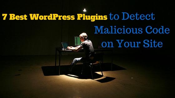 wordpress plugin to detect malicious code