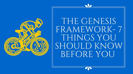 The Genesis Framework- Things you should know Before you Buy